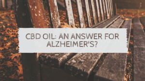 CBD Oil and Alzheimer's